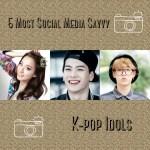 5 Most Social Media Savvy K-pop Idols