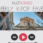 Weekly K-Pop Faves July 11-17