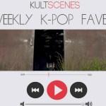 Weekly K-pop faves: June 5-11