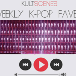 Weekly Kpop Faves Oct. 9-15