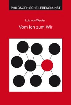 Existenzialphilosophische Ich-Analyse und Wir-Synthese