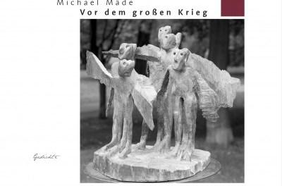 Michael Mäde: Vor dem großen Krieg