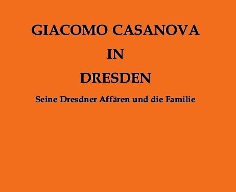 Casanova – Ein Libertin in Dresden