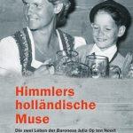 Die holländische Baroness und der Reichsführer SS