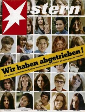 Von Alice Schwarzer nach französischen Vorbild organisierte Aktion: Wir haben abgetrieben! Titelschlagzeile der Zeitschrift Stern am 6. Juni 1971.