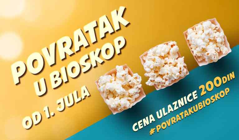 Ponovo radi bioskop, od 1. do 15. jula karte 200 dinara