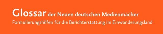 Begriffe zur Arbeit in der deutschen Einwanderungsgesellschaft