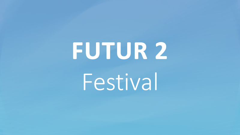 FUTUR 2 Festival