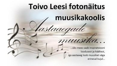"Photo of Toivo Leesi fotonäitus "" Aastaaegade muusika… """
