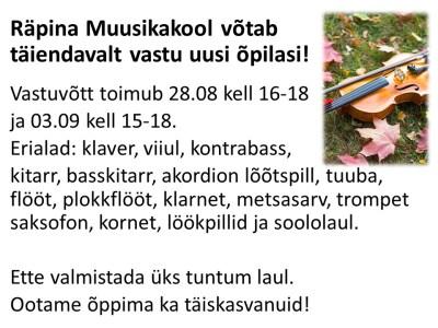 Räpina Muusikakool võtab täiendavalt vastu uusi õpilasi! @ Räpina Muusikakool | Räpina | Põlva maakond | Eesti