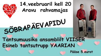 Sõbrapäevapidu @ Aravu rahvamaja | Aravu | Tartu maakond | Eesti