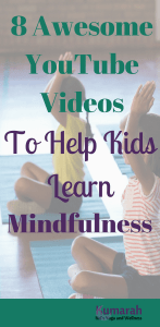 mindfulness for kids, teaching kids how to be mindful, mindfulness videos for kids