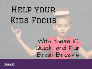 10 Quick Brain Breaks that Will Get your Kids to Focus