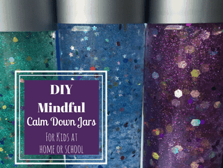 How to Make a Mindfulness Glitter Calm Down Jar