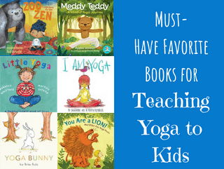 Must-Have Favorite Yoga Books for Teaching Yoga to Kids