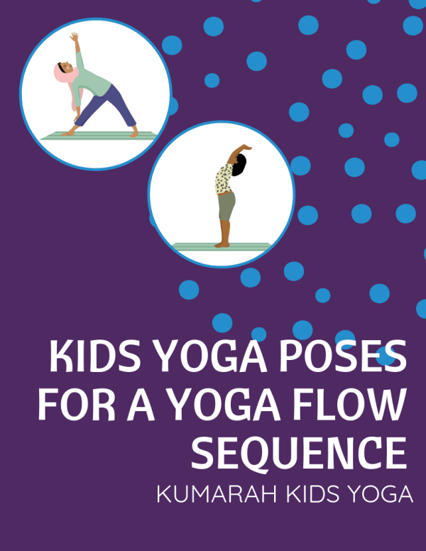 Kids yoga poses for a yoga flow sequence for the cover of printable yoga poses for kids