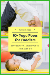 How to Teach Yoga to Toddlers and Kids of 2 or 3 Years Old, Yoga with Parents and Kids