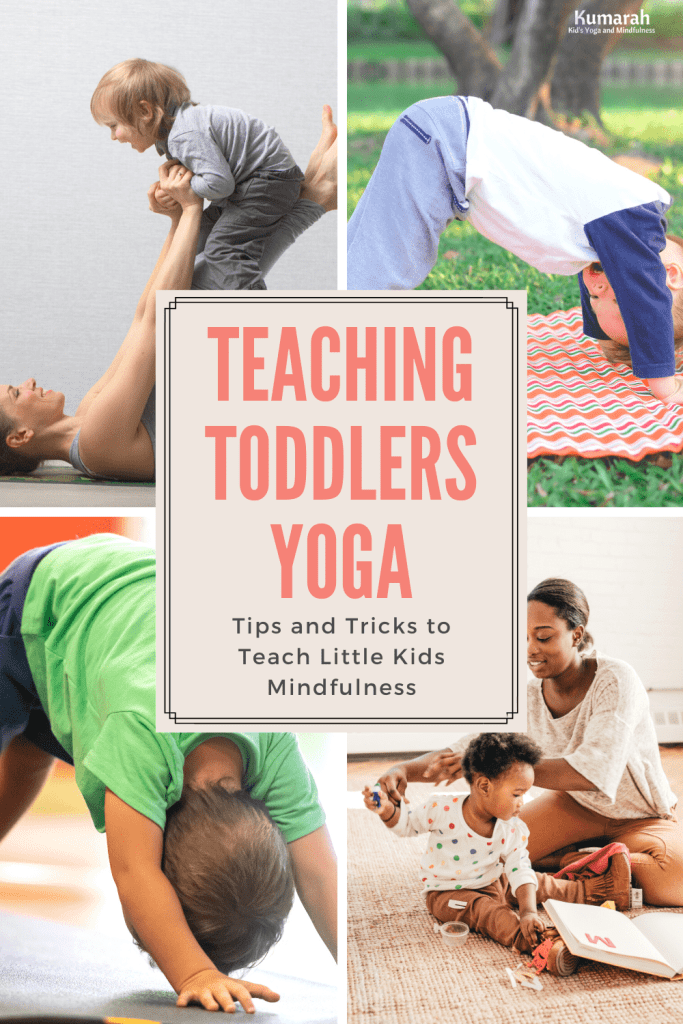 teaching yoga to toddlers, yoga for little kids, yoga poses for toddlers and young kids