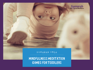 Mindfulness Meditation Games for Toddlers