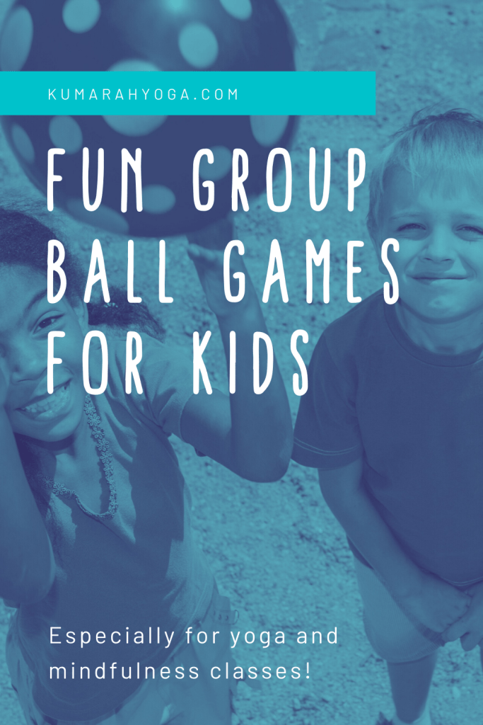 yoga games with a ball for kids in groups