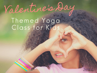 Valentine's Day Heart Themed Yoga Class for Kids