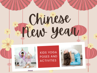 Lunar New Year Yoga Poses and Lesson Plan for Kids