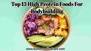 Top 13 High Protein Foods for Bodybuilding