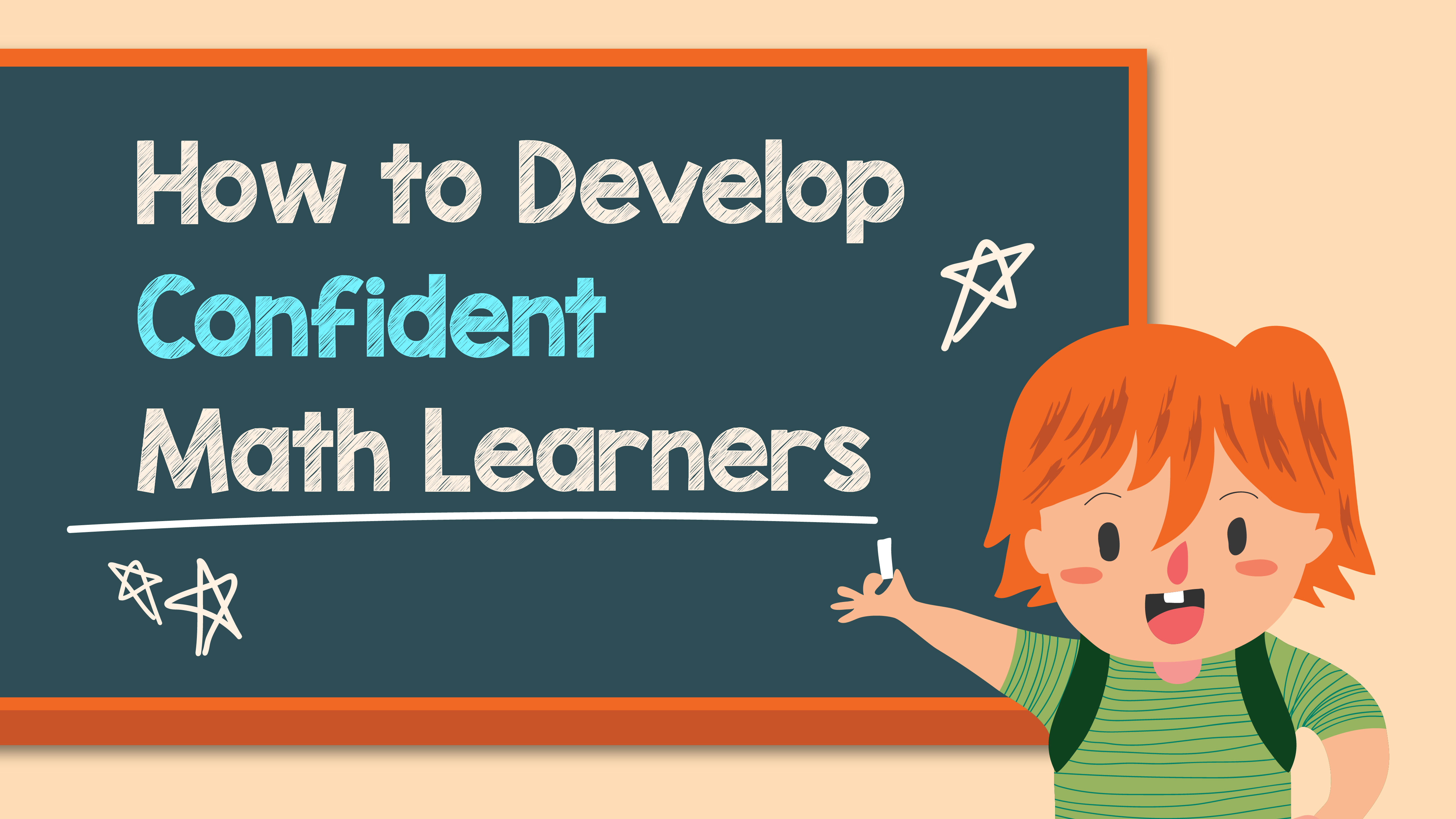 How to Develop Confident Math Learners
