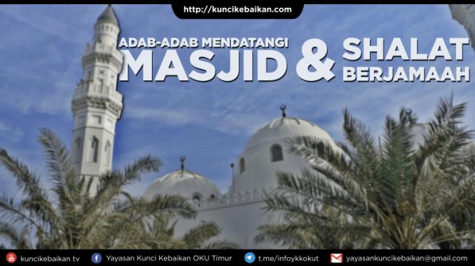 adab-mendatangi-masjid-dan-shalat-berjamaah