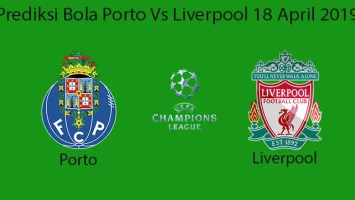 Prediksi Bola Porto Vs Liverpool 18 April 2019