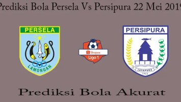 Prediksi Bola Persela Vs Persipura 22 Mei 2019