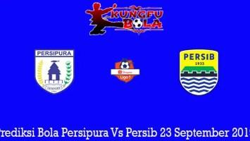 Prediksi Bola Persipura Vs Persib 23 September 2019