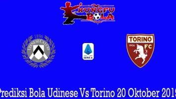 Prediksi Bola Udinese Vs Torino 20 Oktober 2019