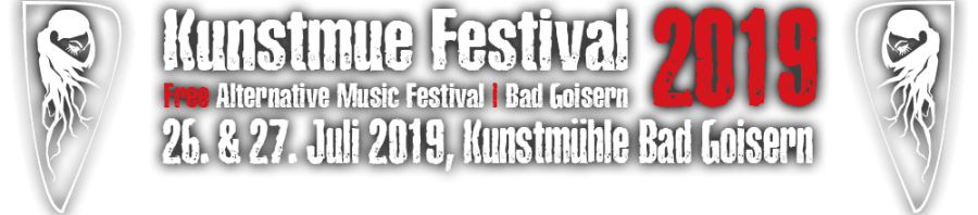 Kunstmue Festival 2019 | Free Alternative Music Festival | Bad Goisern | 26. & 27. Juli 2019
