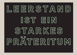 Leerstand ist ein starkes Präteritum / Franziska Harnisch