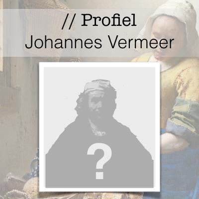 Profiel van de Gouden Eeuw - Johannes Vermeer