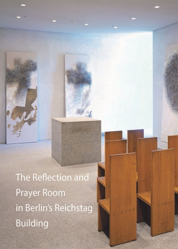 Andreas Kaernbach, The Reflection and Prayer Room in Berlin's Reichstag Building, 20 Seiten, 28 Abb., Format 13,6 x 19 cm, 1st edition 2018, Kunstverlag Josef Fink, ISBN 978-3-95976-137-6