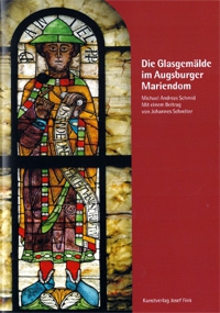 Die Glasgemälde im Augsburger Mariendom
