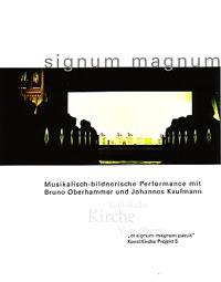 Et signum magnum paruit - Bild und Musik im Dialog: Die Apokalypse - Interpretation von Bruno Oberhammer und Johannes Kaufmann