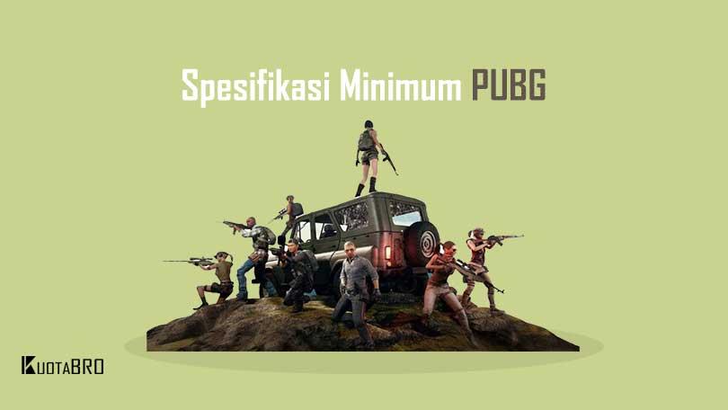 Spesifikasi Minimum PUBG