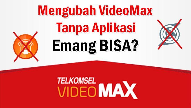 Cara Mengubah Kuota Videomax Terbaru 2019 Tanpa Aplikasi Work Kuotareguler Com