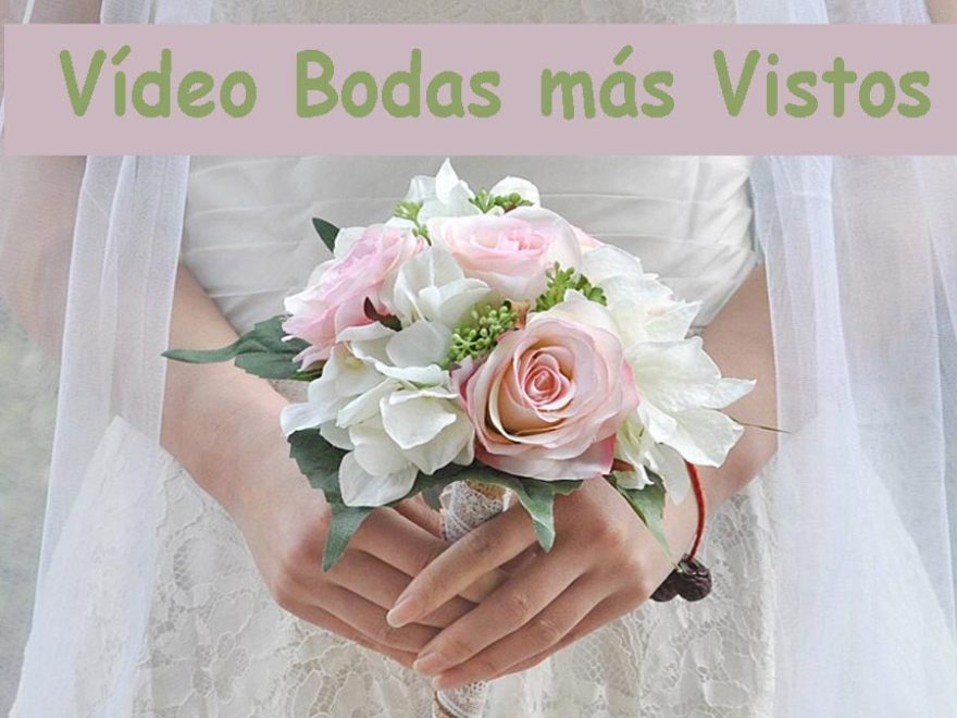 video-anuncios-bodas-mas-vistos