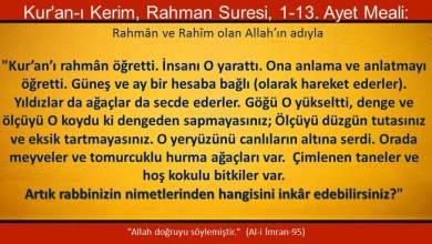 Photo of Artık Rabbinizin nimetlerinden hangisini inkar edebilirsiniz? (1-13)