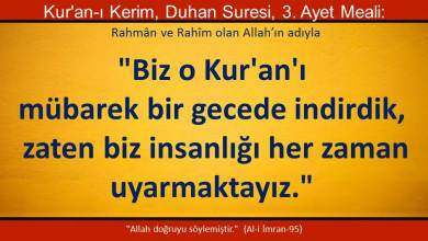 """Photo of """"Biz o Kur'an'ı mübarek bir gecede indirdik.."""""""