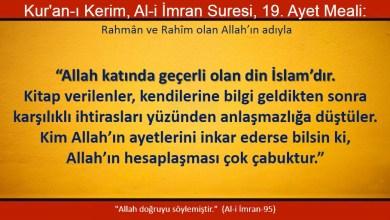 Photo of Allah katında geçerli olan din İslam'dır