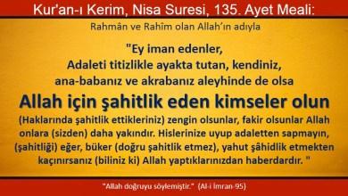 Photo of Allah için şahitlik eden kimseler olun