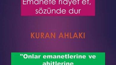 Photo of Emanete riayet et, sözünde dur