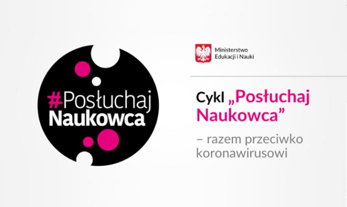 """Baner reklamujący cykl """"Posłuchaj naukowca"""" w ramach akcji informacyjnej #SzczepimySię prowadzoną przez polskie Ministerstwo Edukacji i Nauki"""