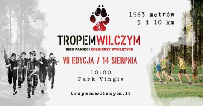 """Wkrótce 7. Bieg Pamięci Żołnierzy Wyklętych """"Tropem Wilczym"""" w Wilnie"""