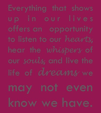 Live the life of your dreams.